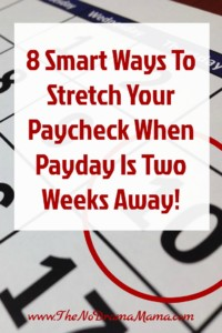 Budgeting your paycheck is tricky when you get paid bi-weekly. Getting to the next paycheck is easier when you do these 8 things.