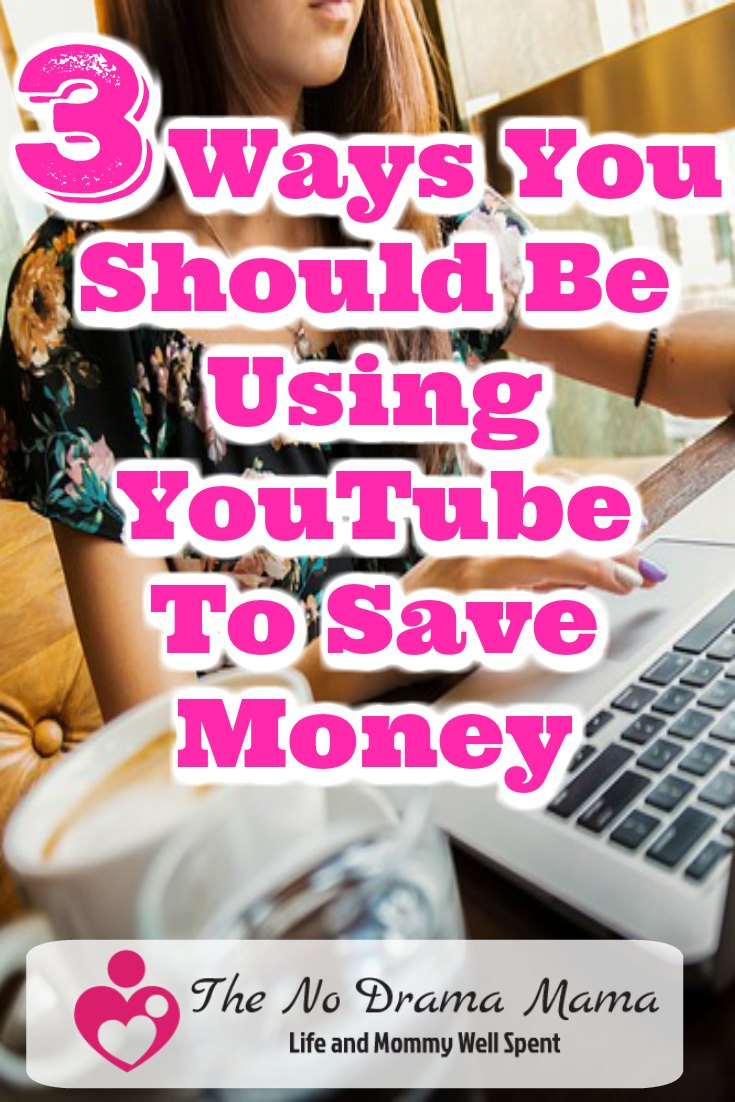 3 Ways You Should Be Using YouTube To Save Money - The No