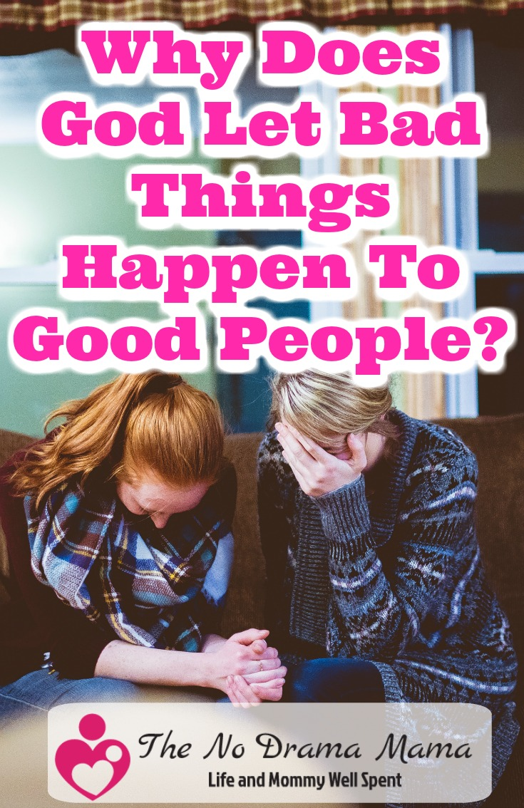 When suffering a tragedy or devastating loss of a loved one, grief and heartbreak makes us question the fairness of God. Here's why God allows bad things to happen to good people, and why God is still good.