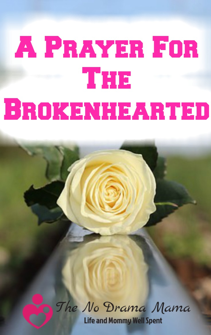 Prayer For The Brokenhearted - The No Drama Mama